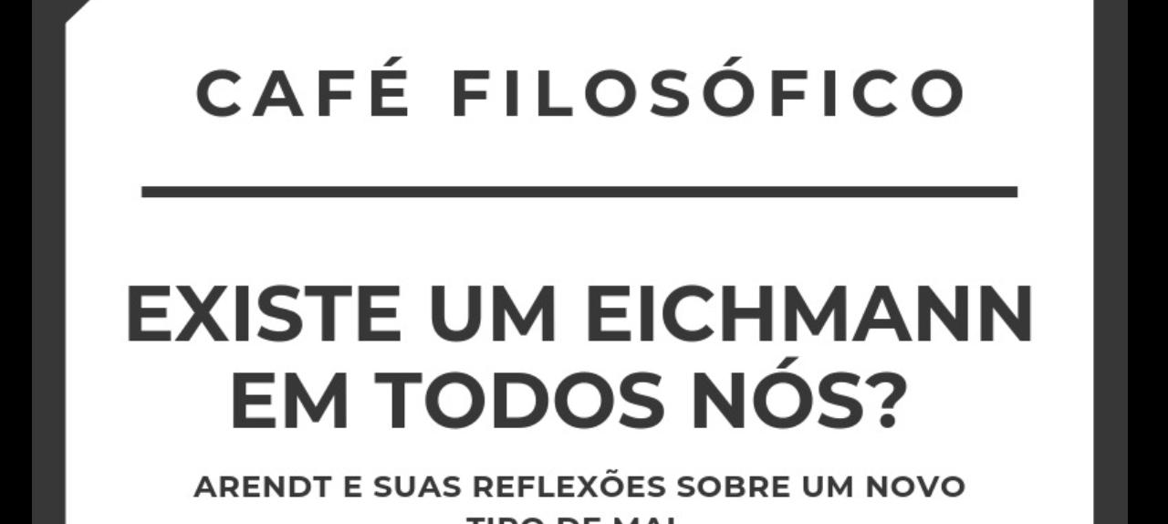 Café Filosófico - Edição Junho