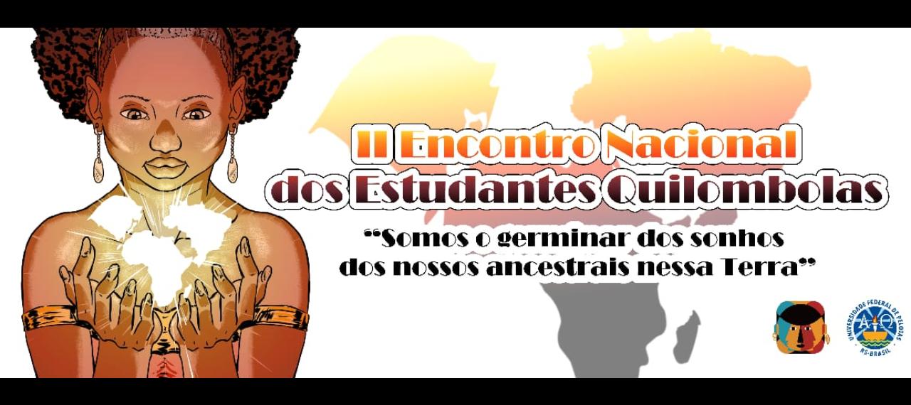 II Encontro Nacional de Estudantes Quilombolas