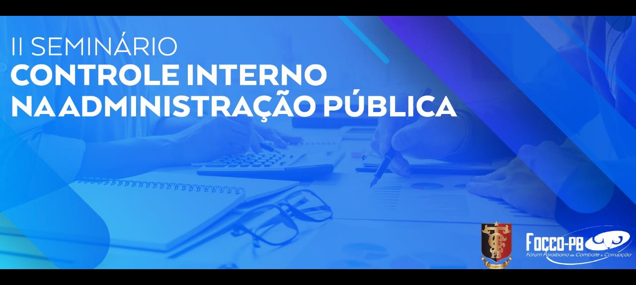 OFICINA 2- Construção de Plano de Auditoria Interna - Rodolfo Serrano (Auditor da CGEPB)