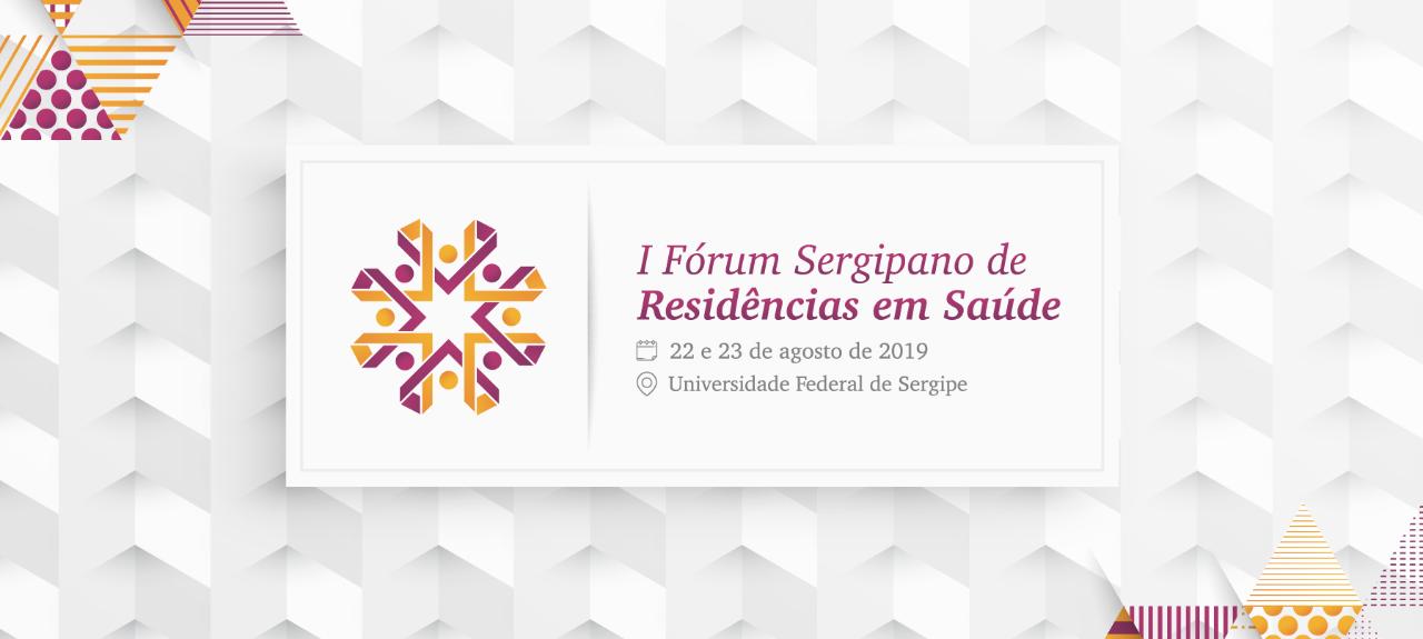 I Fórum Sergipano de Residências em Saúde