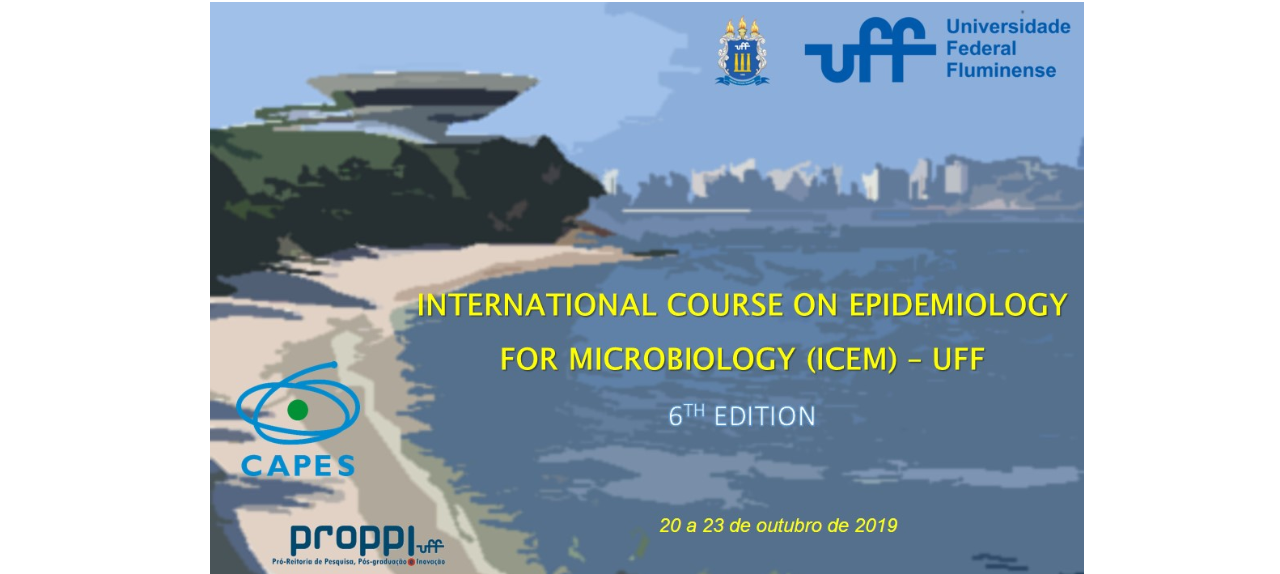 INTERNATIONAL COURSE ON EPIDEMIOLOGY FOR MICROBIOLOGY (ICEM) - UFF 2019