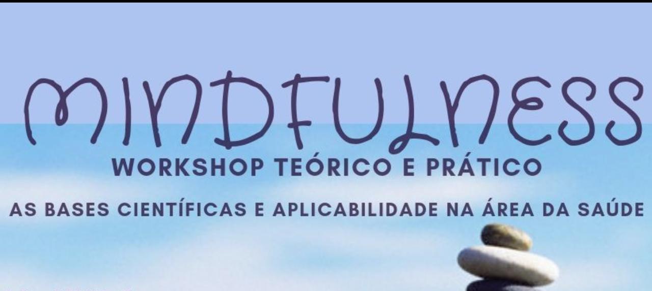 Mindfulness: Workshop Teórico e Prático