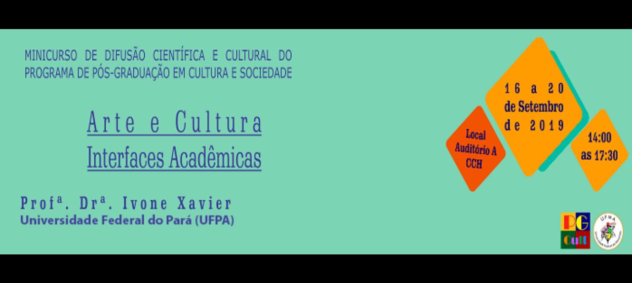 Minicurso de Difusão Científica e Cultural do Programa de Pós-Graduação em Cultura e Sociedade