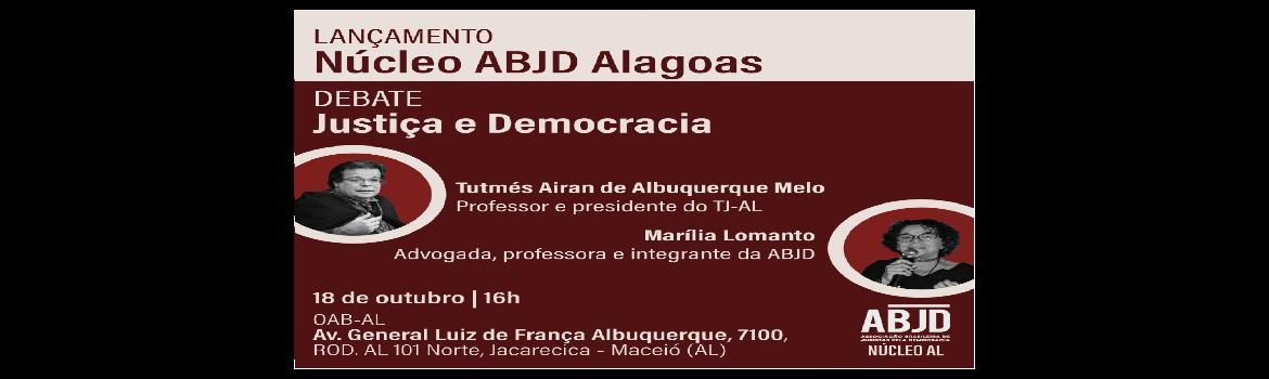 Debate: Justiça e Democracia com Tutmés Airan e Marília Lomanto