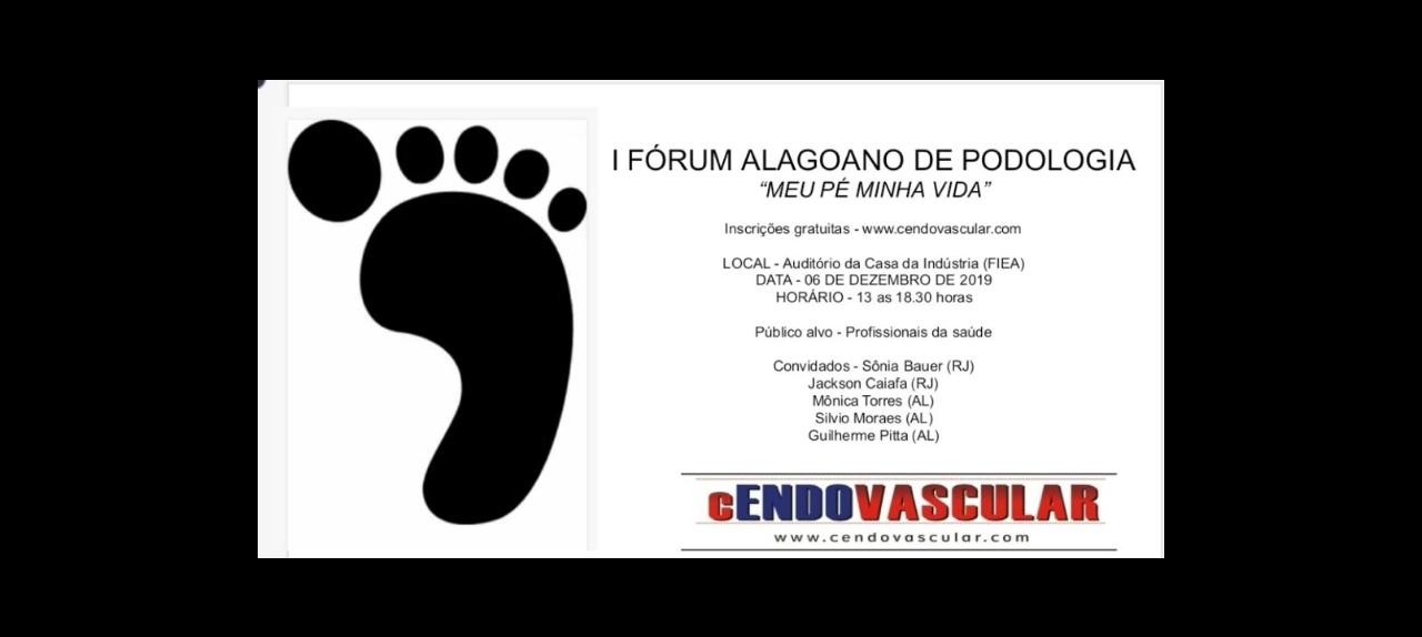 I FÓRUM ALAGOANO DE PODOLOGIA