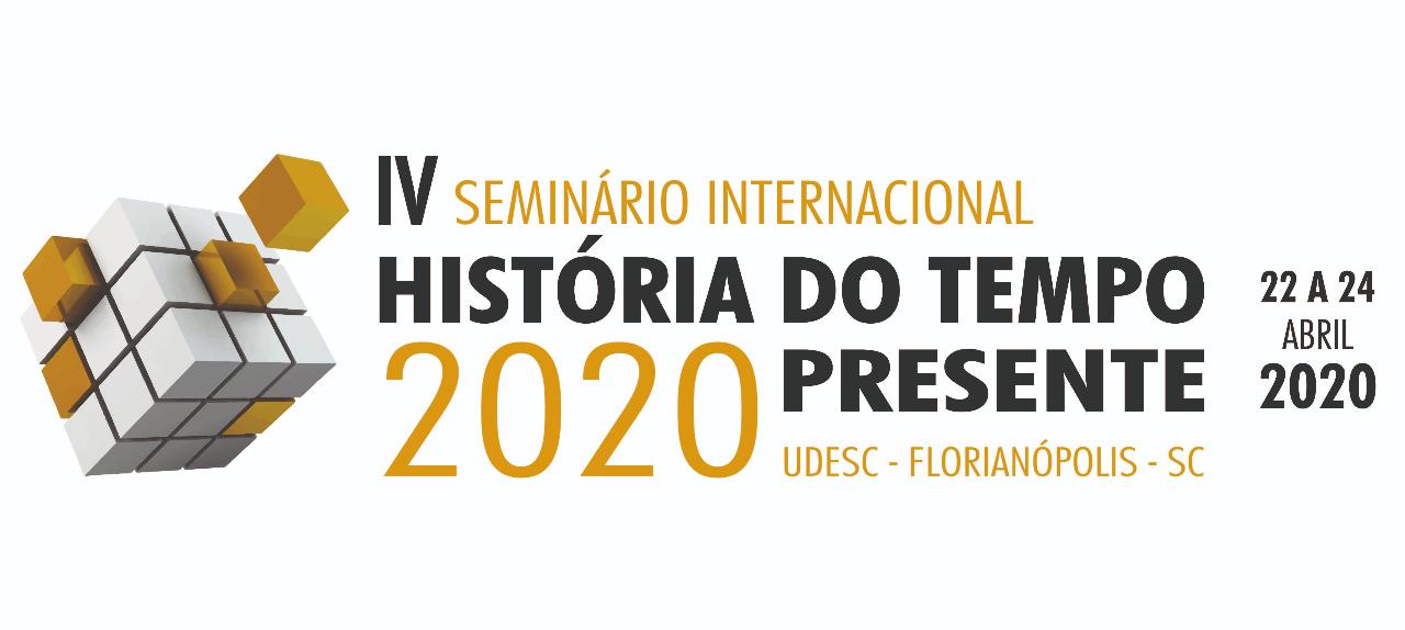 IV Seminário Internacional História do Tempo Presente