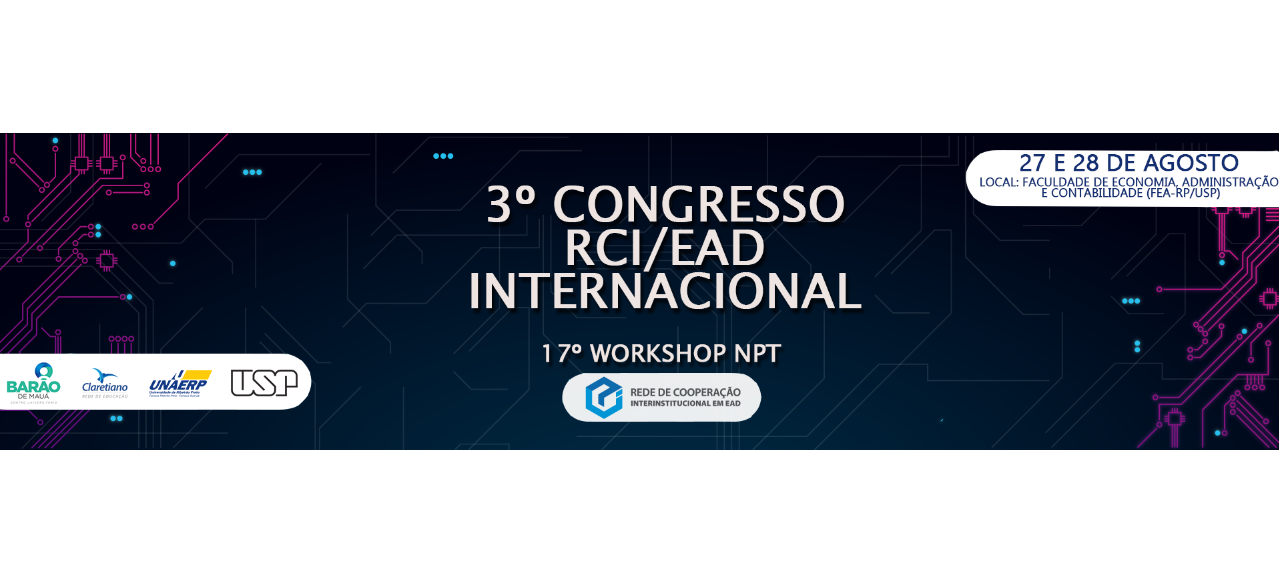 3º Congresso Internacional RCI de EaD / 17º Workshop NPT de EaD