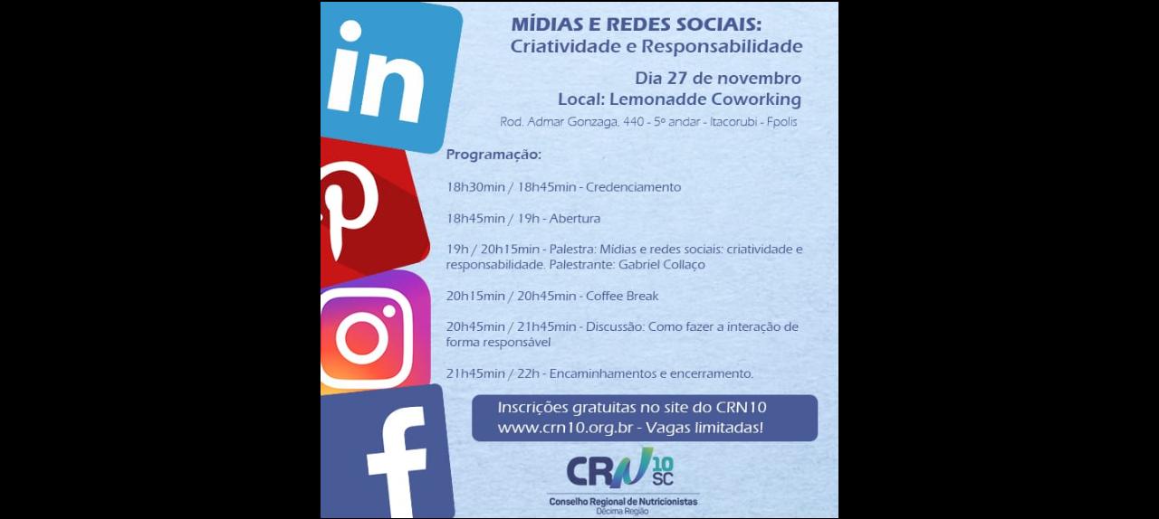 Mídias e redes sociais: criatividade e responsabilidade - Florianópolis