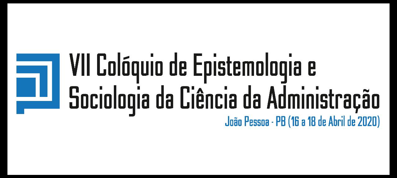 VII Colóquio Internacional de Epistemologia e Sociologia  da Ciência da Administração