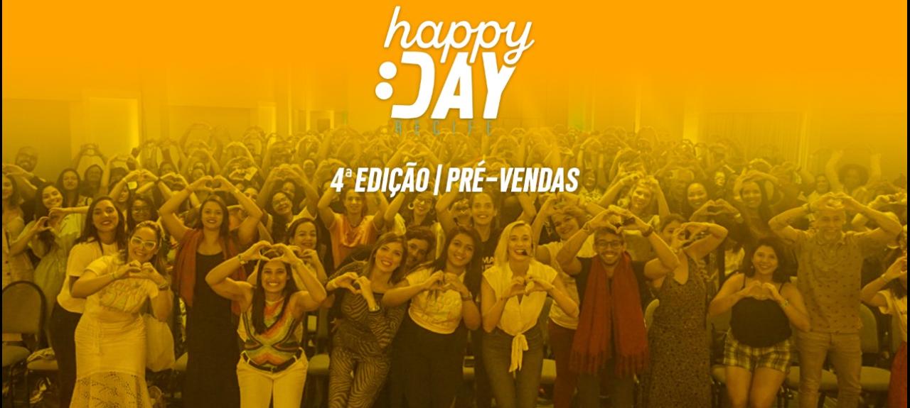 4º Happy Day - FELICIDADE E TRABALHO