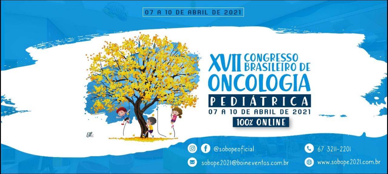 XVII CONGRESSO BRASILEIRO DE ONCOLOGIA PEDIÁTRICA