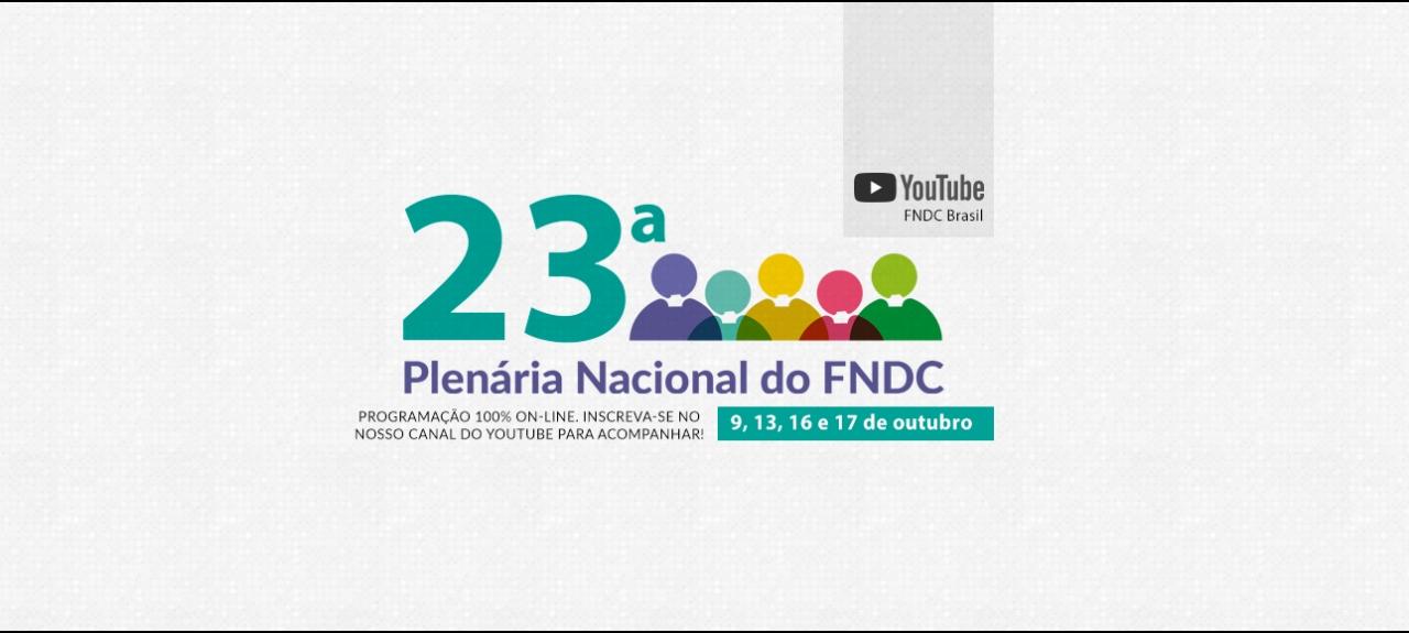 23ª Plenária Nacional do FNDC