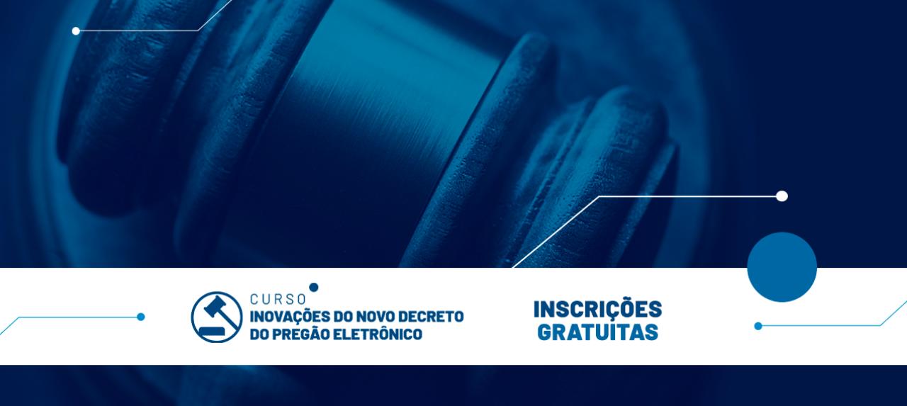 Inovações do Novo Decreto do Pregão Eletrônico em Salvador