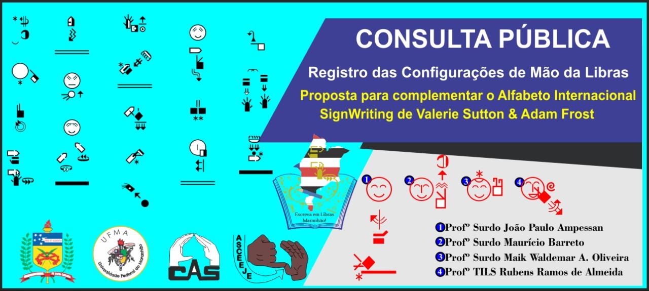CONSULTA PÚBLICA - Registro das Configurações de Mão da Libras para o sistema SignWriting.