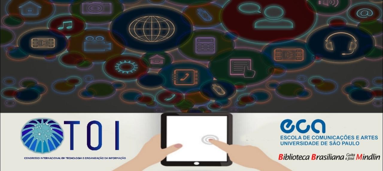 VI Congresso Internacional em Tecnologia e Organização da Informação - TOI 2020 Online