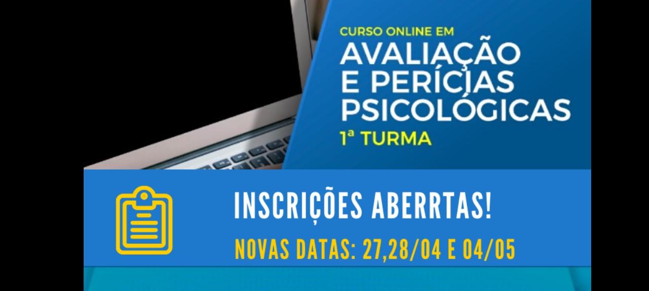 CURSO ON-LINE AVALIAÇÃO E PERÍCIAS PSICOLÓGICAS