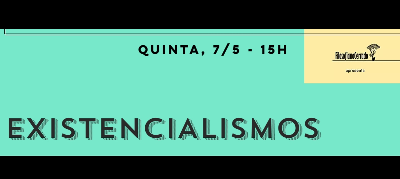 Existencialismos - partilha de experiências de leituras filosóficas