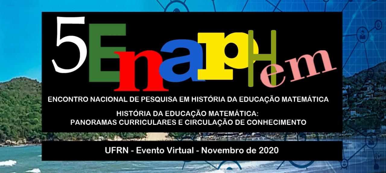 V ENAPHEM - Encontro Nacional de Pesquisa em História da Educação Matemática