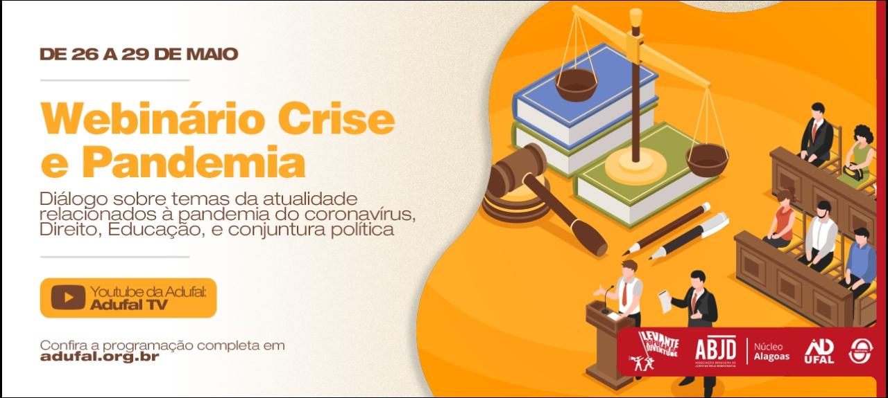Webinário Crise e pandemia