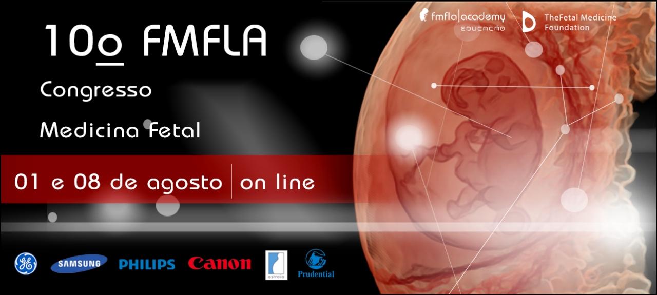 10º FMFLA - Congresso Medicina Fetal