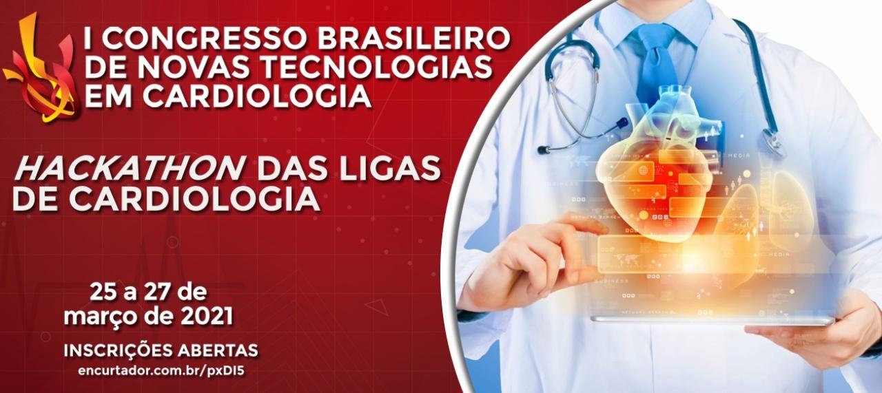 I CONGRESSO BRASILEIRO DE NOVAS TECNOLOGIAS EM CARDIOLOGIA e o HACKATHON DAS LIGAS DE CARDIOLOGIA