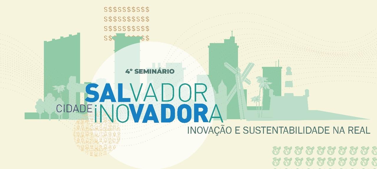 4º Seminário Salvador Cidade Inovadora