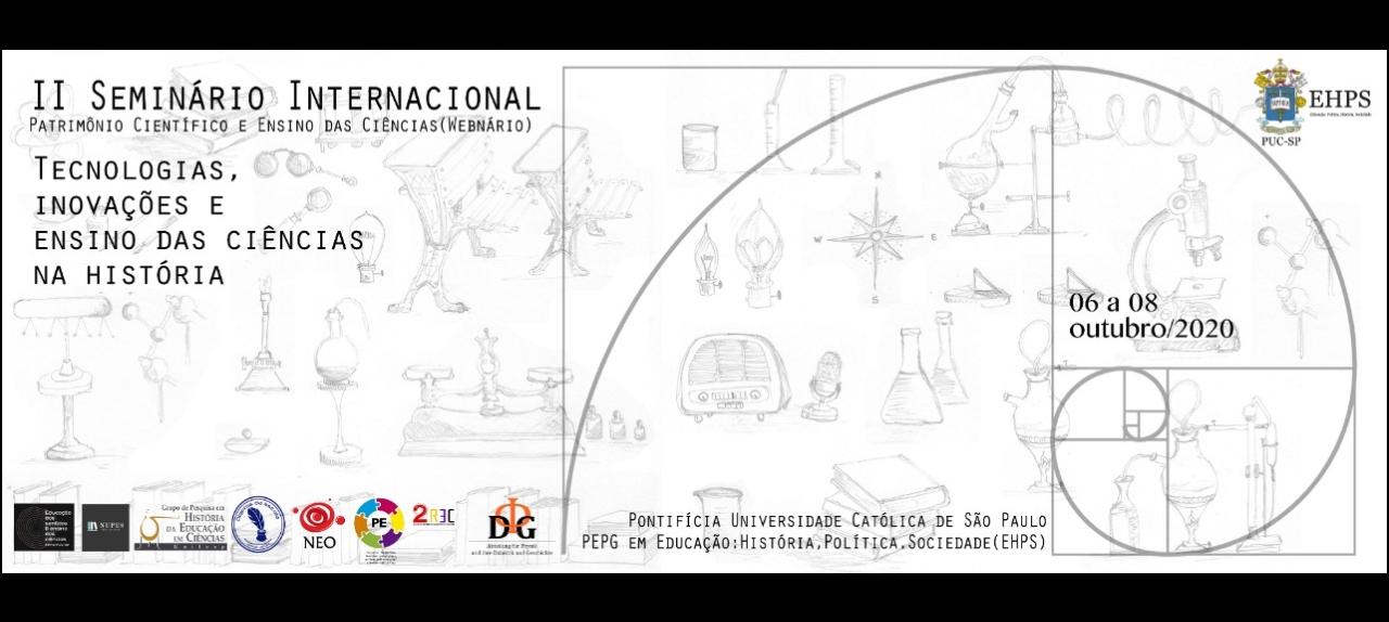 II Seminário Internacional Patrimônio Científico e Ensino das Ciências (Webinário)
