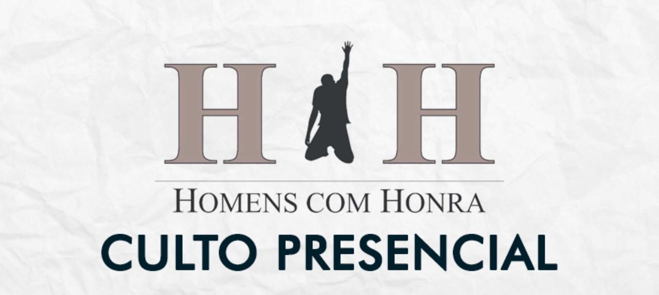 02/10- Homens com Honra - 20h