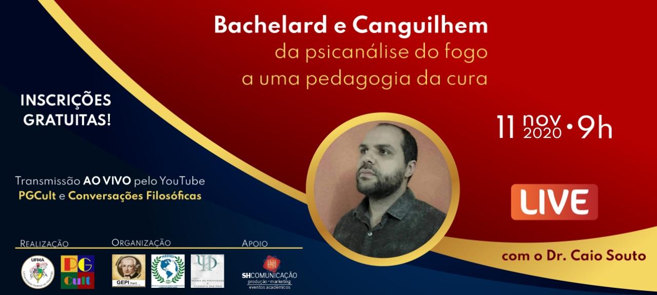 Bachelard e Canguilhem: da psicanálise do fogo a uma pedagogia da cura
