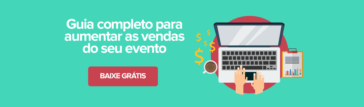 Guia para aumentar as vendas no seu evento
