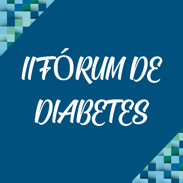 MESA REDONDA: II FÓRUM DE DIABETES