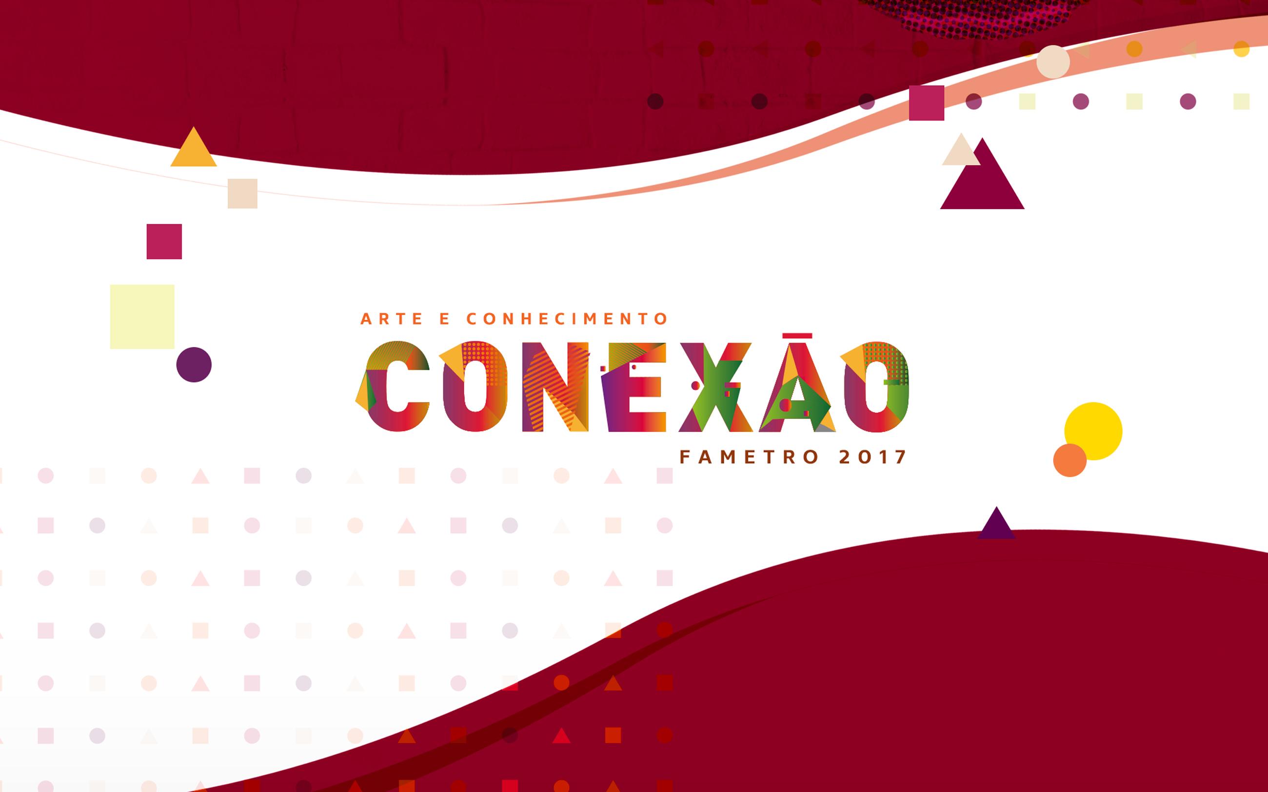 Conexão Fametro 2017