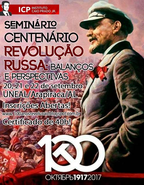 Seminário Centenário da Revolução Russa: Balanços e Perspectivas