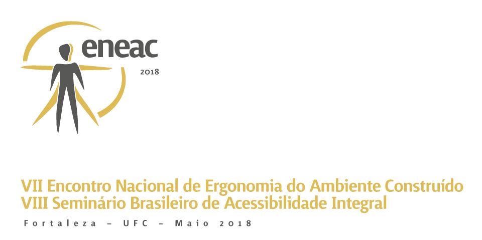 VII Encontro Nacional de Ergonomia do Ambiente Construído / VIII Seminário Brasileiro de Acessibilidade Integral