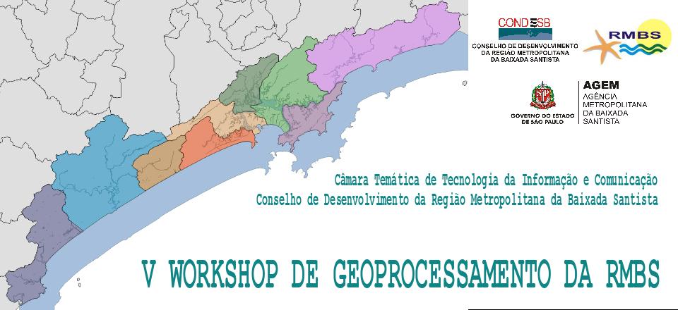 V Workshop de Geoprocessamento da RMBS