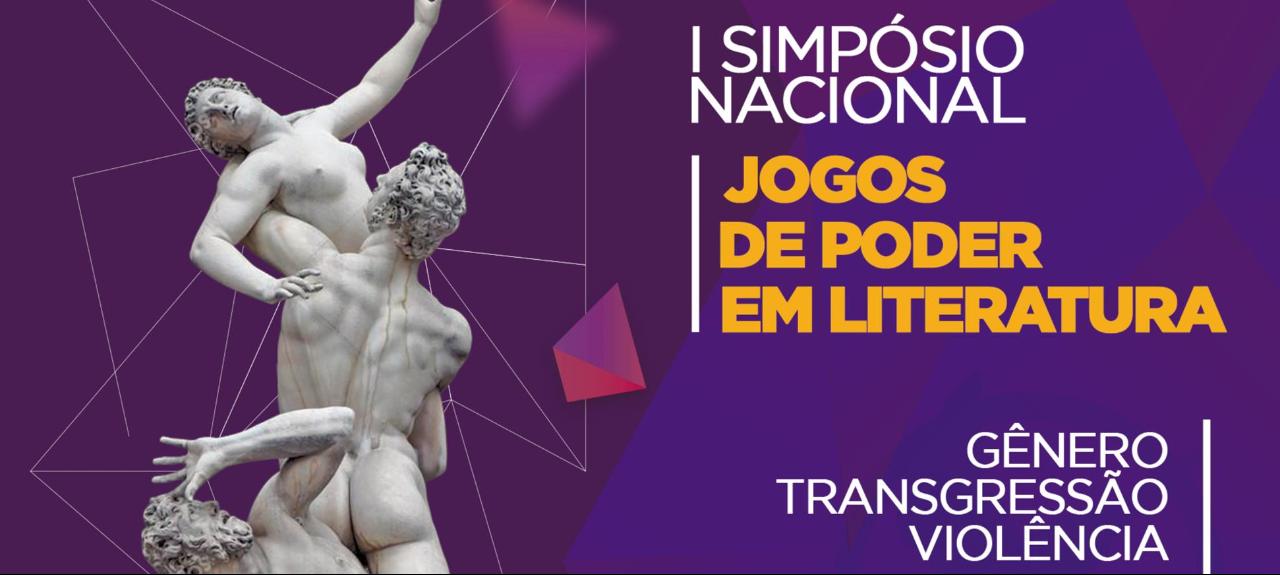 I SIMPÓSIO NACIONAL JOGOS DE PODER EM LITERATURA