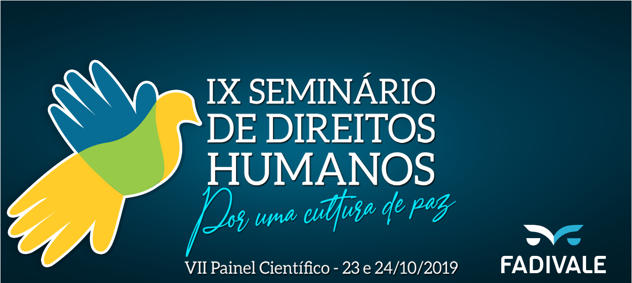 IX SEMINÁRIO DE DIREITOS HUMANOS & INTERNACIONAL E VII PAINEL CIENTÍFICO