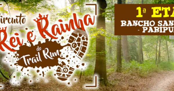 fea55010ea2 Circuito Rei e Rainha do Trail Run - 1ª Etapa