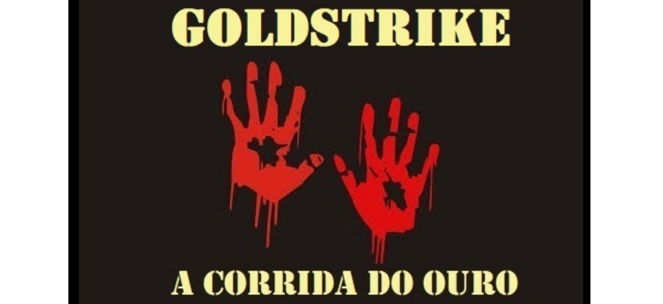 GOLDSTRIKE - A Corrida do Ouro