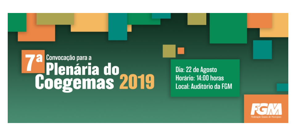 7º PLENÁRIA DO COEGEMAS 2019 dia 22/08