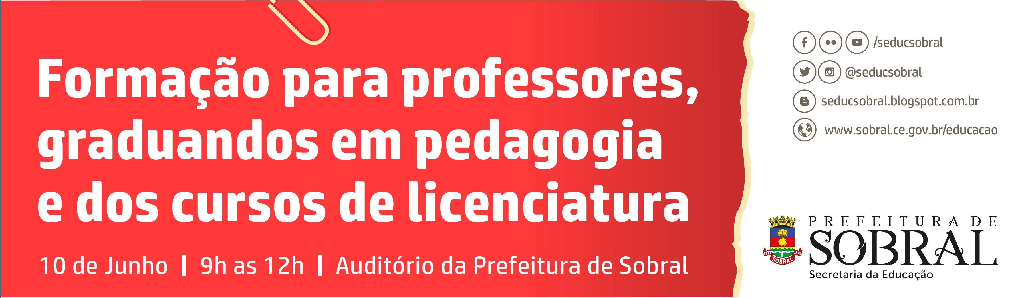 Formação para professores, graduandos em pedagogia e dos cursos de licenciatura