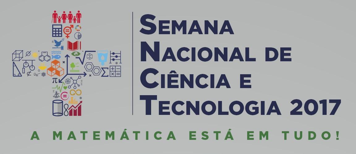 SEMANA NACIONAL DE CIÊNCIA E TECNOLOGIA 2017 - IFAM/CMZL