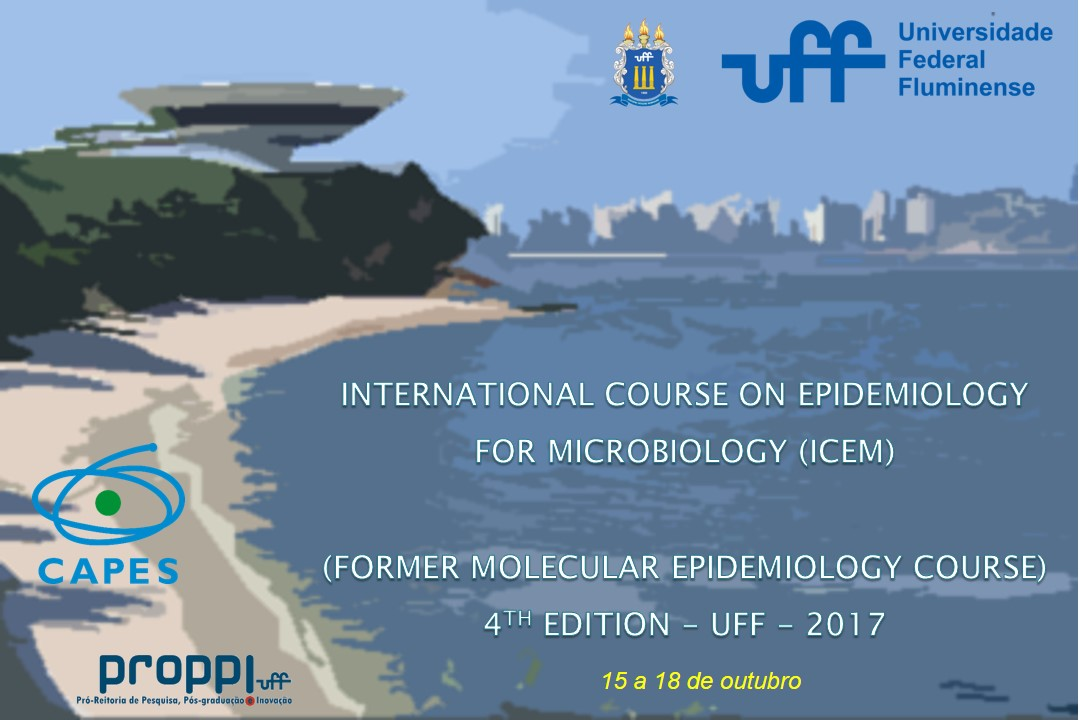 INTERNATIONAL COURSE ON EPIDEMIOLOGY FOR MICROBIOLOGY (ICEM) - UFF 2017